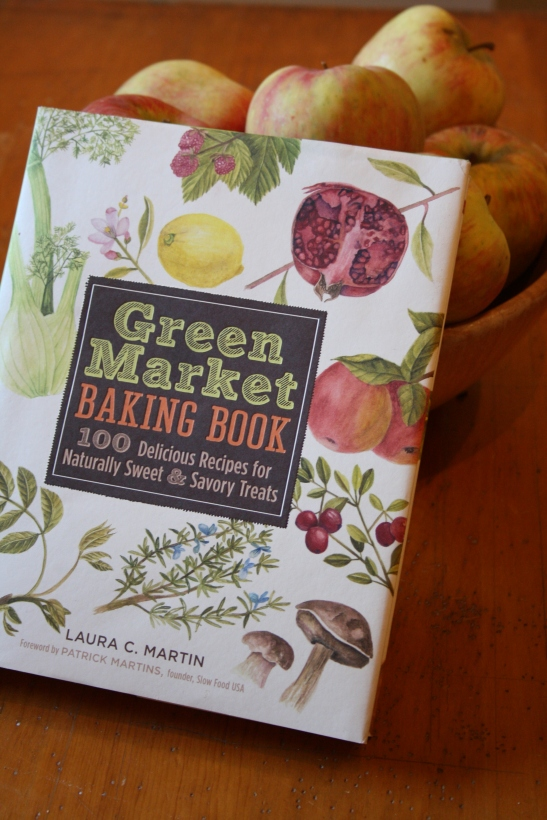 Green Market Baking Book by Laura C. Martin